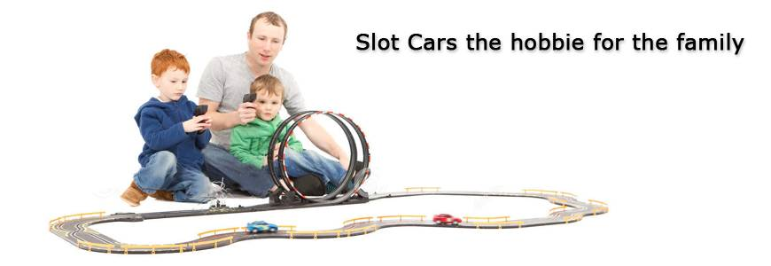 Slot Cars, the bobbie for the family